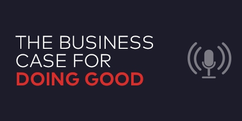 The Business Case for Doing Good